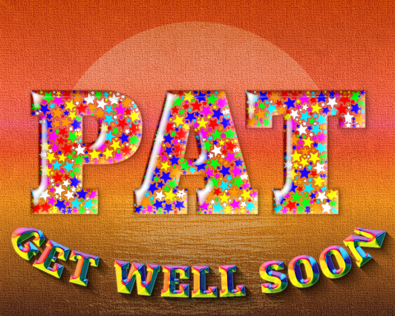 Krikor - Get well soon Pat!